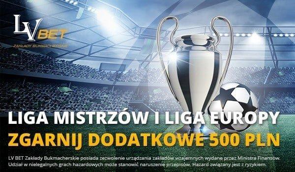 W marcu wraca szybka promocja LVbet. Zgarnij w marcu dodatkowe 500 PLN na Ligę Mistrzów i Europy