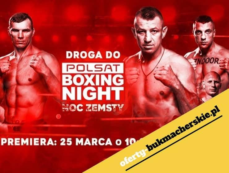 Polsat Boxing Night, Częstochowa 21.04 - nasze typy