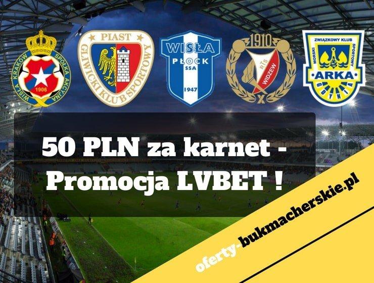 50 PLN za karnet – Promocja LVBET !