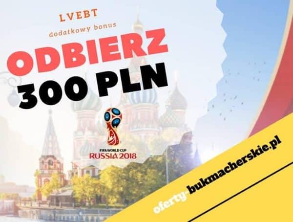 LVBET BONUS - ODBIERZ DODATKOWO 300 PLN!