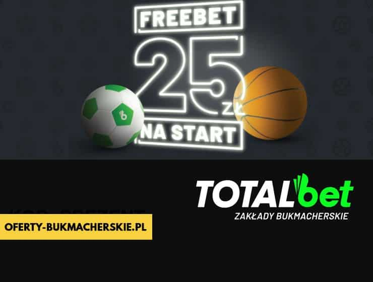 Freebet 25 PLN w Totalbet