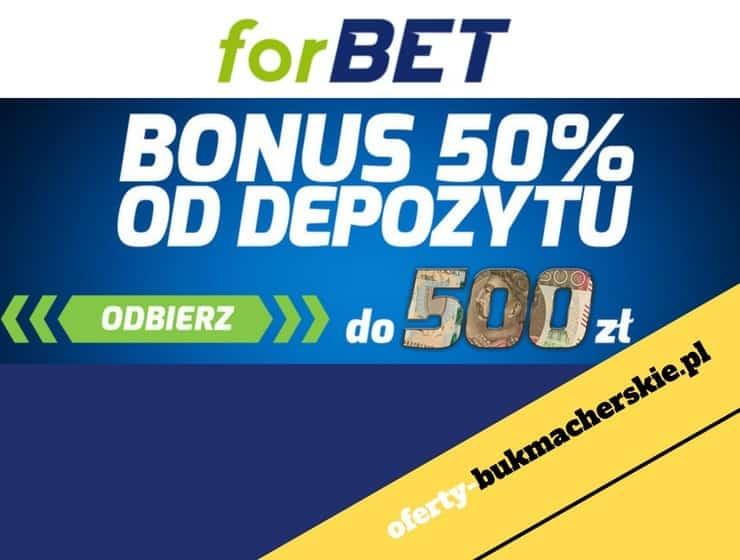 Forbet – Bonus 50% od depozytu! Nawet 500 PLN!