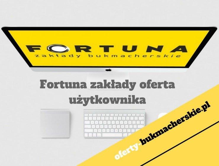Fortuna zakłady oferta użytkownika