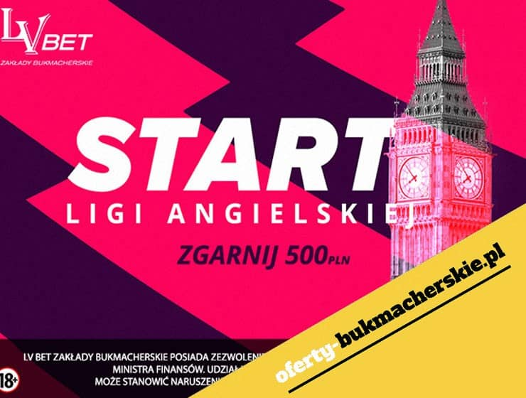 LV BET – START PREMIER LEAGUE: ZGARNIJ 500 PLN