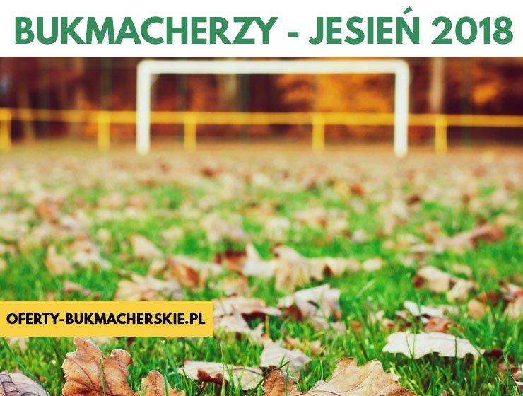 bukmacherzy-jesien-2018