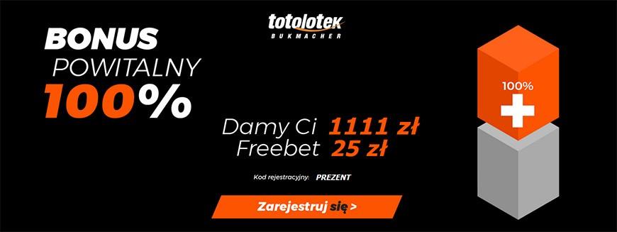Freebet 25 zł i bonus do 1111 zł w Totolotku