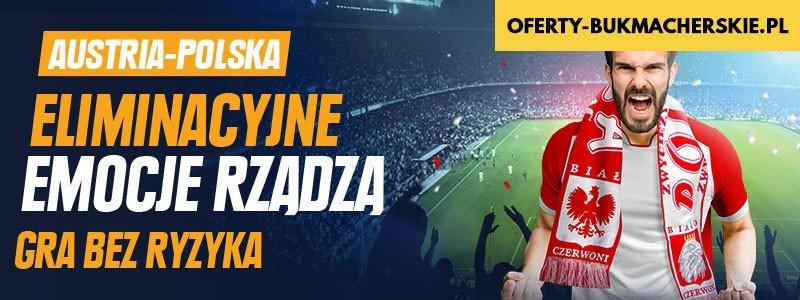 Zwrot stawki w STS na mecz Austria-Polska