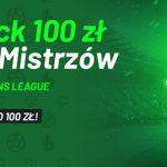 Cashback do 100 zł na Ligę Mistrzów od Totalbet