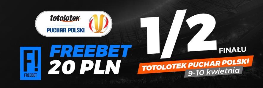 Freebet 20 zł od Totolotka na mecze Pucharu Polski